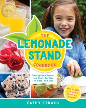 Award-Winning Children's book — The Lemonade Stand Cookbook
