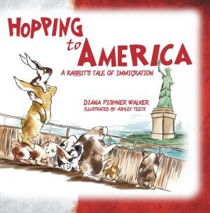 Award-Winning Children's book — Hopping to America: A Rabbit's Tale of Immigration