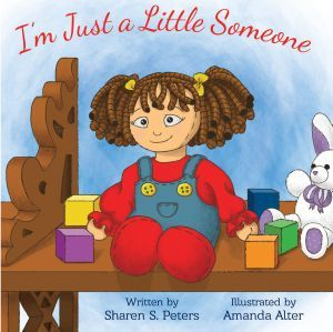 Award-Winning Children's book — I'm Just a Little Someone