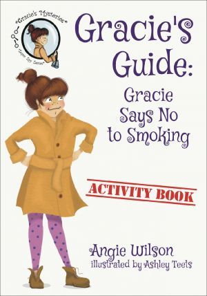 Award-Winning Children's book — Gracie's Guide: How to Deal with Bullying