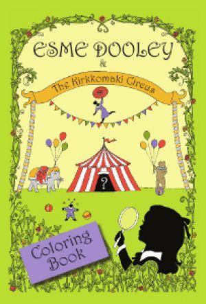 Award-Winning Children's book — Esme Dooley and the Kirkkomaki Circus : Coloring Book