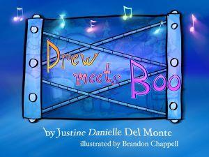 Award-Winning Children's book — Drew Meets Boo
