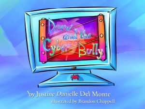 Award-Winning Children's book — Drew and the Cyber Bully