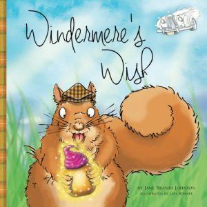 Award-Winning Children's book — Windermere's Wish