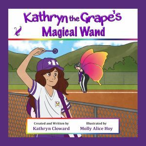 Award-Winning Children's book — Kathryn the Grape's Magical Wand