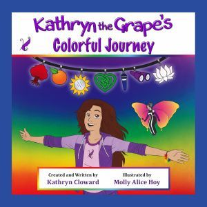 Award-Winning Children's book — Kathryn the Grape's Colorful Journey