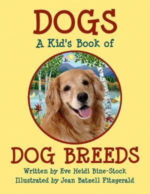 Award-Winning Children's book — DOGS: A Kid's Book of DOG BREEDS