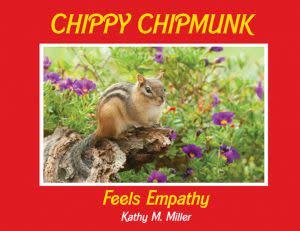 Award-Winning Children's book — Chippy Chipmunk Feels Empathy