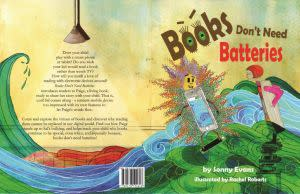 Award-Winning Children's book — Books Don't Need Batteries