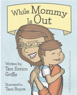 Award-Winning Children's book — While Mommy Is Out