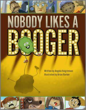 Award-Winning Children's book — Nobody Likes A Booger