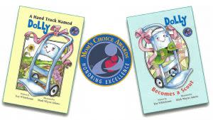 Award-Winning Children's book — A Hand Truck Named Dolly  &  Dolly Becomes a Scout