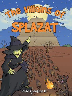 Award-Winning Children's book — The Villains of Splazat