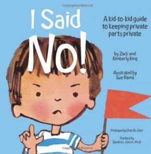 Award-Winning Children's book — I Said No! A kid-to-kid guide to keeping private parts private