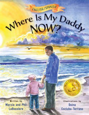 Award-Winning Children's book — Where Is My Daddy NOW?