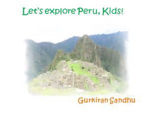Award-Winning Children's book — Let's explore Peru, Kids!