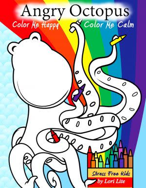 Award-Winning Children's book — Angry Octopus Color Me Happy, Color Me Calm
