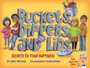 Award-Winning Children's book — Buckets, Dippers, and Lids