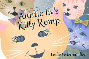 Award-Winning Children's book — Auntie Ev's Kitty Romp