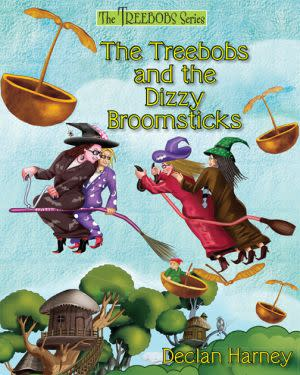 Award-Winning Children's book — Treebobs and the Dizzy Broomsticks