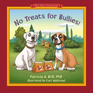 Award-Winning Children's book — No Treats for Bullies!