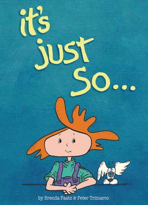 Award-Winning Children's book — It's Just So