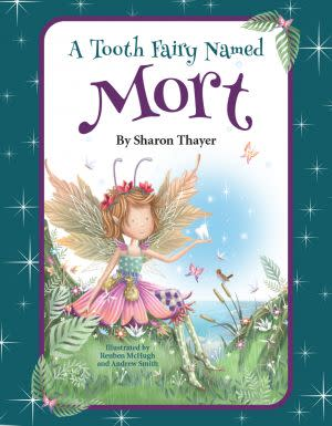 Award-Winning Children's book — A Tooth Fairy Named Mort