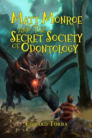 Award-Winning Children's book — Matt Monroe and The Secret Society of Odontology