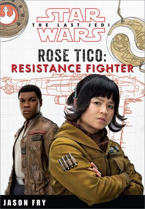 Award-Winning Children's book — Star Wars: The Last Jedi: Rose Tico: Resistance Fighter