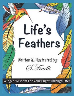 Award-Winning Children's book — Life's Feathers