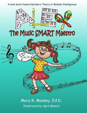 Award-Winning Children's book — Alex, the Music SMART Maestro