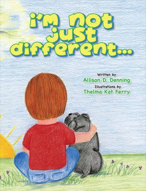 Award-Winning Children's book — I'm Not Just Different