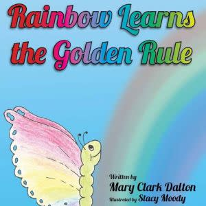 Award-Winning Children's book — Rainbow Learns the Golden Rule