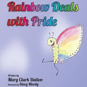Award-Winning Children's book — Rainbow Deals with Pride