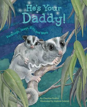 Award-Winning Children's book — He's Your Daddy