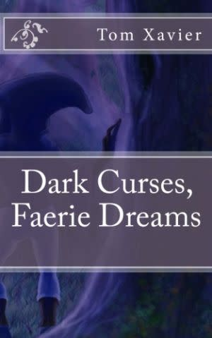 Award-Winning Children's book — Dark Curses, Faerie Dreams