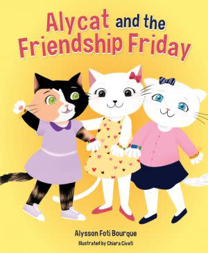 Award-Winning Children's book — ALYCAT AND THE FRIENDSHIP FRIDAY