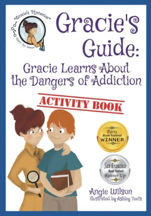 Award-Winning Children's book — Gracie's Guide: Gracie Learns About Addiction