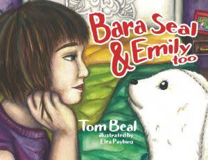 Award-Winning Children's book — Bara Seal & Emily Too