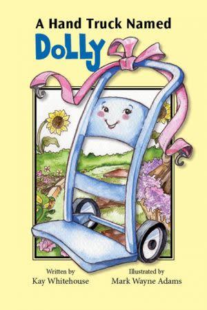 Award-Winning Children's book — A Hand Truck Named Dolly