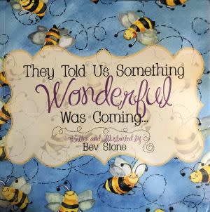 Award-Winning Children's book — They Told Us Something Wonderful Was Coming
