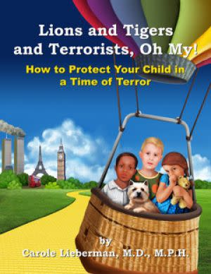 Award-Winning Children's book — Lions and Tigers and Terrorists, Oh My!