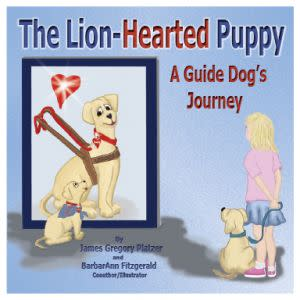 Award-Winning Children's book — The Lion-Hearted Puppy