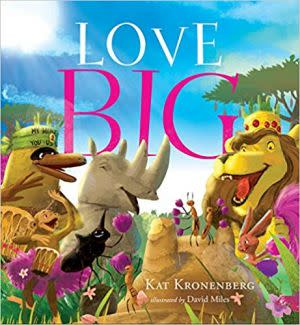 Award-Winning Children's book — Love Big