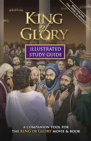 Award-Winning Children's book — KING of GLORY Illustrated Study Guide