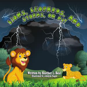 Award-Winning Children's book — Lions, Leopards, and Storms, Oh My!