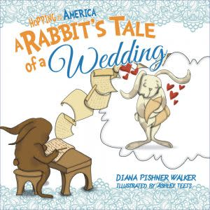 Award-Winning Children's book — Hopping to America: A Rabbit's Tale of A Wedding