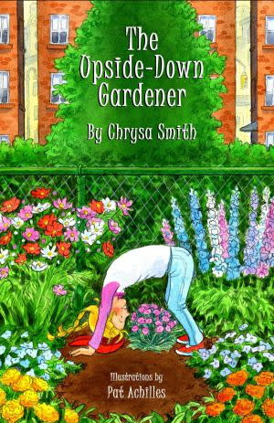 Award-Winning Children's book — The Upside-Down Gardener