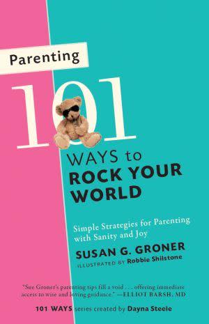 Award-Winning Children's book — Parenting: 101 Ways to Rock Your World