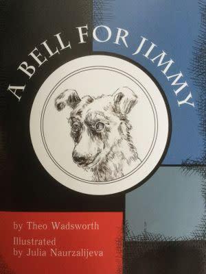 Award-Winning Children's book — A Bell For Jimmy